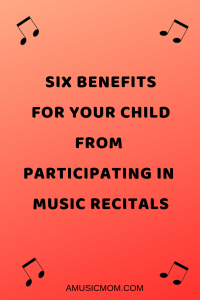 Six benefits for your child from participating in music recitals.