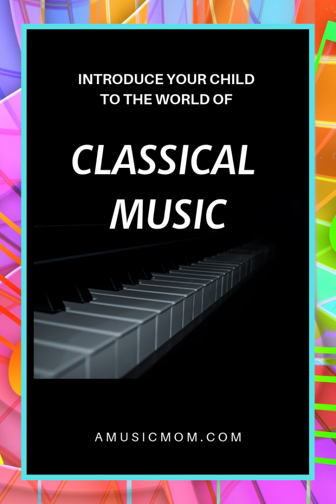 Introduce your Child to the World of Classical Music