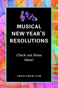Ideas for Musical New Year Resolutions